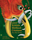 An Illustrated Treasury of Scottish Mythical Creatures by Theresa Breslin (Hardback, 2015)