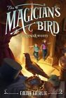 The Magician's Bird by Emily Fairlie (Paperback / softback, 2014)
