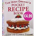 The Irish Granny's Pocket Recipe Book: Over 110 Classic Dishes by Gill (Hardback, 2014)