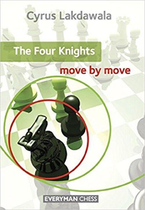The Four Knights   Move by Move   Cyrus Lakdawala - B1597