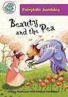 Beauty and the Pea by Hilary Robinson (Hardback, 2013)