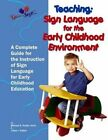 Teaching: Sign Language for the Early Childhood Environment by Michael S Hubler Ed S, Lillian I Hubler C D a (Paperback / softback, 2014)