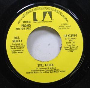 Rock-Promo-Nm-45-Bill-Medley-Still-A-Fool-Still-A-Fool-On-United-Artist-Rec