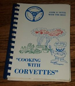 NATIONAL COUNCIL CORVETTE CLUBS INC NCCC COOKING WITH COOK BOOK vtg STINGRAY