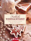 Fröhliche Weihnachtszeit (2013, Gebundene Ausgabe)