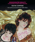Assassinated Beauty: Photographs of the Manic Street Preachers by Kevin Cummins (Hardback, 2014)