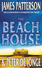 The Beach House by James Patterson, Peter De Jonge (Paperback, 2003)