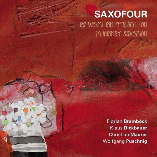 SAXOFOUR - ES WOHNT EIN FRIEDLICH TON IN MEINEM SAXOPHON   CD NEUF