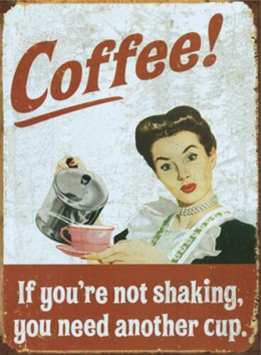 You Need.. Neu Coffee! Magnet 301//248 - 8 X 6 cm If You´Re Not Shaking