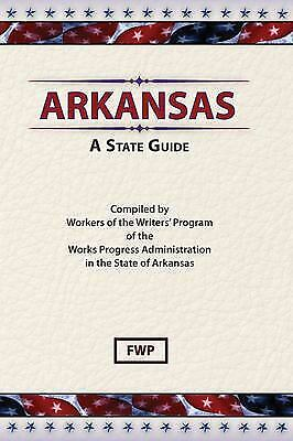 Arkansas : A Guide to the State
