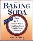 Baking Soda: Over 500 Fabulous, Fun, and Frugal Uses You'Ve Probably Never Thought of by Vicki Lansky, Martha Campbell (Paperback, 2004)