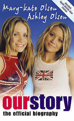 Our Story: The Official Biography, Olsen, Ashley,Olsen, Mary-Kate, Good Book