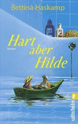 Hart aber Hilde von Bettina Haskamp (2011, Taschenbuch)