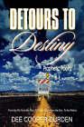 Detours to Destiny Prophetic Poetry by Evangelist Dee Cooper-Durden (Paperback / softback, 2005)