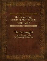The Researcher`s Library Of Ancient Texts - Volume Iii: The Septuagint: Translat on sale