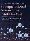 Introduction To Computational Science And Mathematics by Charles F. Van Loan (Hardback, 1996)