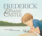 Frederick & the Sand Castle by Mark Johnson (Hardback, 2011)