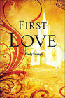 First Love by Cindy Savage (Paperback / softback, 2010)