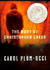 The Body of Christopher Creed by Carol Plum-Ucci (Hardback, 2008)