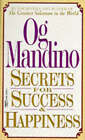Secrets for Success and Happiness by Mandino (Paperback, 1997)
