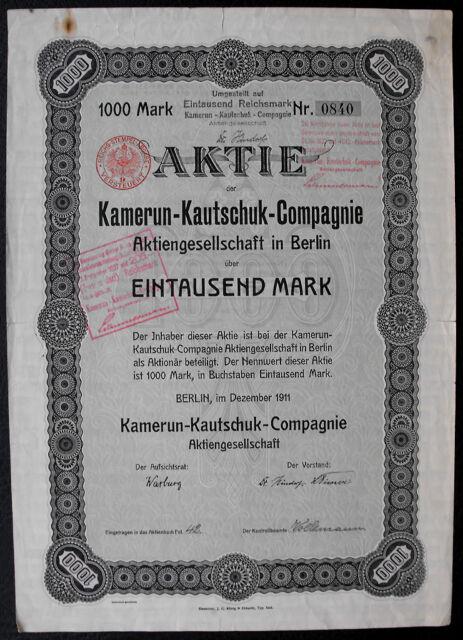 Berlin Kamerun-Kautschuk-Compagnie Aktie 1000 Mark 1911 ungelocht