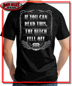766e97b9be IF YOU CAN READ THIS THE BITCH FELL OFF T SHIRT M-3XL BIKER CHOPPER ...