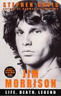 Jim Morrison: Life, Death, Legend by Stephen Davis (Paperback, 2005)