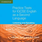 Practice Tests for IGCSE English as a Second Language Extended Level Audio CDs (2) (Book 2): Listening and Speaking by Marian Barry, Susan Daish (CD-Audio, 2010)