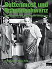 Buttenmost und Ochsenschwanz von Marco Aste und Martin Jenni (2013, Gebundene Ausgabe)