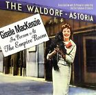 In Person at the Empire Room by Gisele MacKenzie (CD, Dec-2006, Collectables)