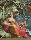Francesco Zahra 1710-1773: His Life and Art in Mid-18th Century Malta by Keith Sciberras (Hardback, 2010)