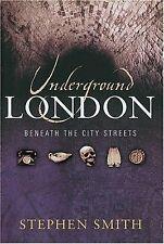Underground London: Travels Beneath The City Streets-ExLibrary