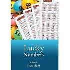 Lucky Numbers by Dick Elder (Hardback, 2014)