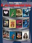 Easy Popular Movie Instrumental Solos: Trombone by Alfred Publishing Company (Mixed media product, 2008)
