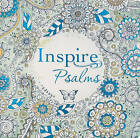 Inspire: Psalms: Coloring & Creative Journaling Through the Psalms by Tyndale House Publishers (Paperback / softback, 2016)