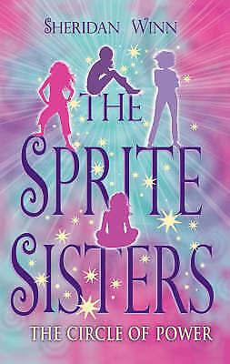 1 of 1 - Sheridan Winn, The Sprite Sisters: The Circle of Power, Very Good Book