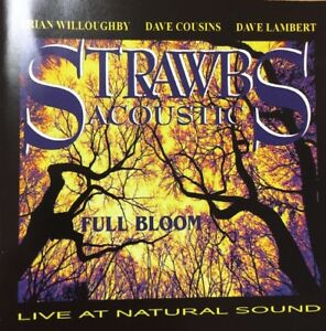 STRAWBS-Full-Bloom-CD-Live-Canada-RARE