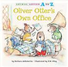 Oliver Otter's Own Office by Barbara deRubertis (Hardback, 2011)
