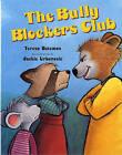 The Bully Blockers Club by Teresa Bateman (Paperback / softback, 2004)
