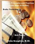 Business Principles and Practices (from Rags to Riches) Broke Yesterday...Rich Today... by Alisha Broughton (Paperback / softback, 2012)