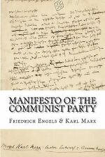 Manifesto of the Communist Party by Karl Marx and Friedrich Engels (2014,...