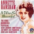 Annette Hanshaw - It Was So Beautiful (Her Last Recordings, 2003)