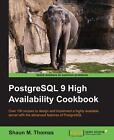 PostgreSQL 9 High Availability Cookbook von Shaun (2014, Taschenbuch)