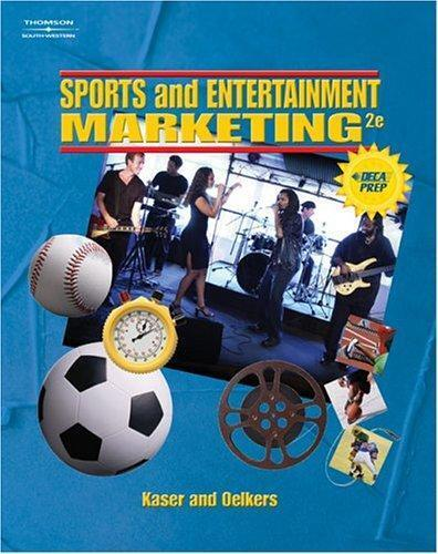 Sports and Entertainment Marketing, Kaser, Ken & Oelkers, Dotty, Used; Good Book