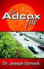 The Adcox File by Dr Joseph Uzmack (Paperback / softback, 2005)