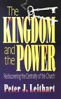 The Kingdom and the Power by Peter J Leithart, Leithart (Paperback, 1993)