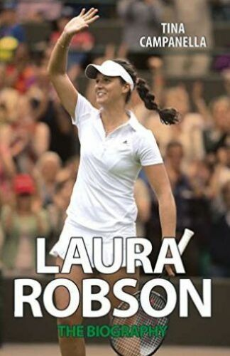 1 of 1 - Laura Robson: The Biography-ExLibrary