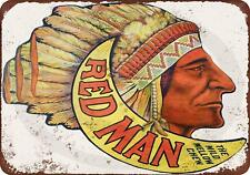 "Red Man Chewing Tobacco Rustic Retro Metal Sign 8"" x 12"""