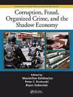 Corruption, Fraud, Organized Crime, and the Shadow Economy by Apple Academic Press Inc. (Hardback, 2015)