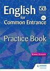 English for Common Entrance 13+ Practice Book by Kornel Kossuth (Paperback, 2014)